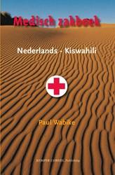 Medisch zakboek Nederlands-Kiswahili Wabike, Paul