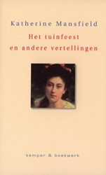 Het tuinfeest en andere verhalen -the garden party and other sto ries Mansfield, K.