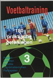 Voetbaltraining -180 praktische oefeningen Tekst Top