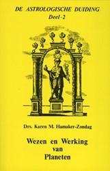 Wezen en werking van planeten Hamaker-Zondag, Karen M.