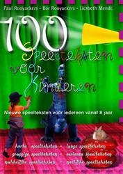 100 Speelteksten voor kinderen -nieuwe speelteksten voor ieder een vanaf 8 jaar Rooyackers, P.