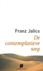 De contemplatieve weg Jalics, Franz
