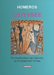 ODYSSEE  De zwerftochten van Odysseus op -De zwerftochten van Odysseus o p de Atlantische Oceaan Homeros