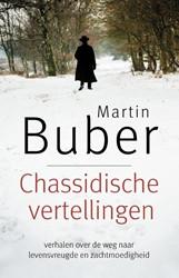 Chassidische vertellingen -4000 jaar Joodse wijsheid Buber, Martin