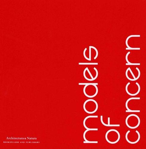 Models of concern -een selectie interieur maquett es = a selection of interior m Schrofer, G.