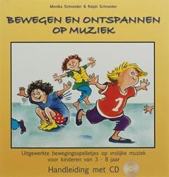 Bewegen en ontspannen op muziek -uitgewerkte bewegingsspelletje s op speciale muziek voor kind Schneider, M.