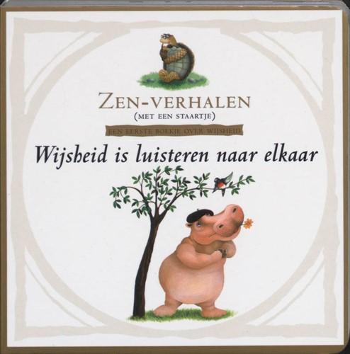 Wijsheid is luisteren naar elkaar -zen-verhalen ( met een staartj e ) Whitfield, P.