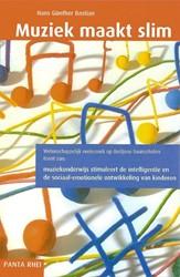 Muziek maakt slim -muziekonderwijs stimuleert de intelligentie en de sociaal-em Bastian, H.G.