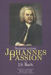Nederlandse Johannes Passion van J.S. Ba