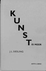 Kunst is meer Siesling, Jan Laurens