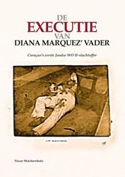 De executie van Diana Marquez' vade -Curacao's eerste Joodse W -slachtoffer Makdoembaks, Nizaar