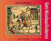 Sint-Nicolaasliederen -oorspronkelijke teksten en mel odieen Benthem, Henk van