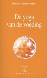 De yoga van de voeding Aivanhov, Omraam Mikhael