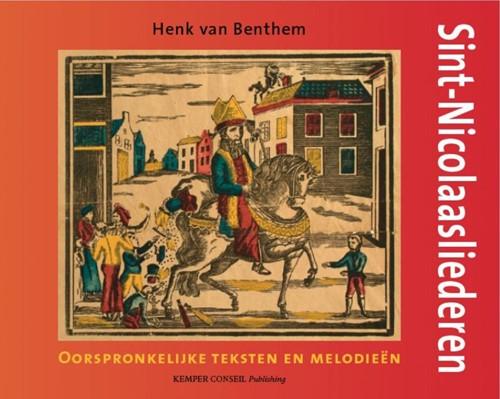 Sint-Nicolaasliederen -oorspronkelijke teksten en mel odieen Benthem, H. van
