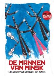 DE MANNEN VAN MINSK (MET CD) BINDERVOET, ERIK