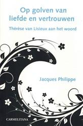 Op golven van liefde en vertrouwen Philippe, Jacques