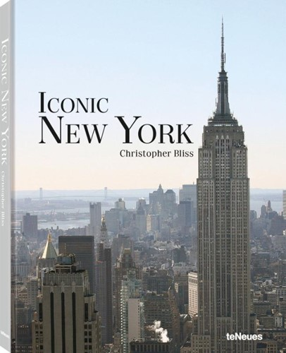 Iconic New York: Expanded Edition ,Christopher Bliss