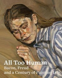 All Too Human. Bacon, Freud and a Centur Cripper, Elena