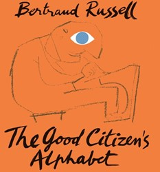 THE GOOD CITIZEN'S ALPHABET by Bert Russell, Bertrand