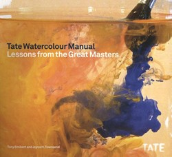 Tate Watercolour Manual. Lessons from th -Lessons from the Great Masters Townsend, Joyce