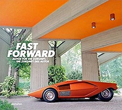 Fast Forward -The Cars of the Future, The Fu ture of Cars