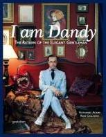 I am Dandy -The Return of the Elegant Gent leman ADAMS N