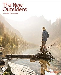The New Outsiders -A Creative Life Outdoors