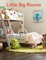 Little Big Rooms -New Nurseries and Rooms to Pla y in