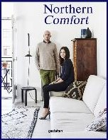 Northern Comfort -The Nordic Art of Creative Liv ing