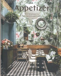 *Appetizer -New Interiors, Designs and Con cepts for Food Places