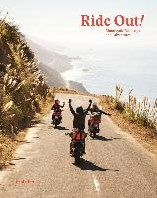 Ride Out! -Motorcycle Roadtrips and Adven tures