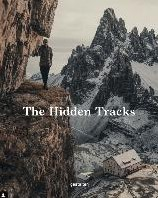 The Hidden Tracks -Wanderlust off the Beaten Path explored by Cam Honan Honan, Cam