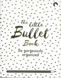 Little Bullet Book Sinden, David