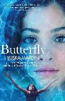 Butterfly -From Refugee to Olympian, My S tory of Rescue, Hope and Trium Mardini, Yusra