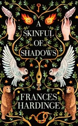 A Skinful Of Shadows Hardinge, Frances