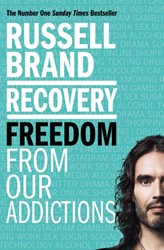RECOVERY -FREEDOM FROM OUR ADDICTIONS RUSSELL BRAND