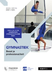 Gymnastiek: Boost je professionaliteit -check of je een competente gym nastiektrainer bent Caplin, Ariane