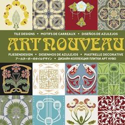 Art Nouveau Tiles -9789057681264-A-ING PEPIN PRESS