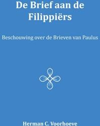 De brief aan de Filippiers -beschouwing over de brieven va n Paulus Voorhoeve, Herman C.