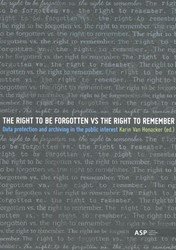 The right to be forgotten vs the right t -Data protection and archiving in the public interest