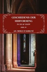 Geschiedenis der Hervorming in de 16e ee Merle d'Aubigne, J.H.