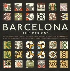 Barcelona Tile Designs - revised edition -Tile designs Hernandez Navarro, Mario Arturo