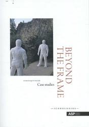 Beyond the frame -case studies Bauer, Dominique