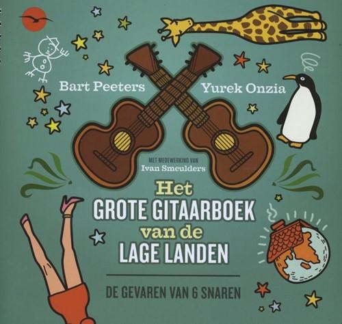 Het grote gitaarboek van de lage landen -de gevaren van 6 snaren Peeters, Bart