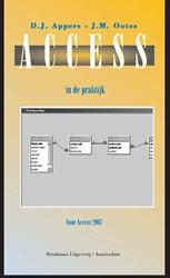 ACCESS IN DE PRAKTIJK -ACCESS 2007 APPERS, D.J.
