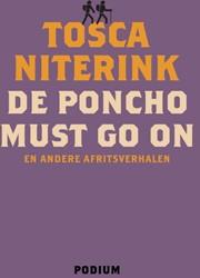 De poncho must go on -en andere afritsverhalen Niterink, Tosca