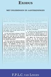 Exodus met inleidingen en aantekeningen Lingen, F.P.L.C. van