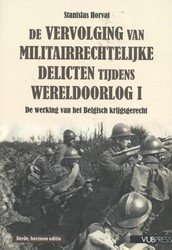 De vervolging van militairrechtelijke de -De werking van het Belgisch kr ijgsgerecht Horvat, Stanislas