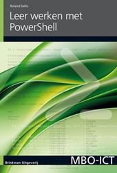 MBO ICT Leer werken met PowerShell Sellis, Roland