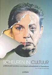 Scheuren in cultuur -Prikkelende inzichten over lok aal cultuurbeleid in Vlaandere